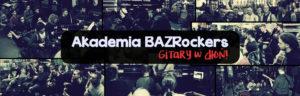 Akademia BAZRockers Baner