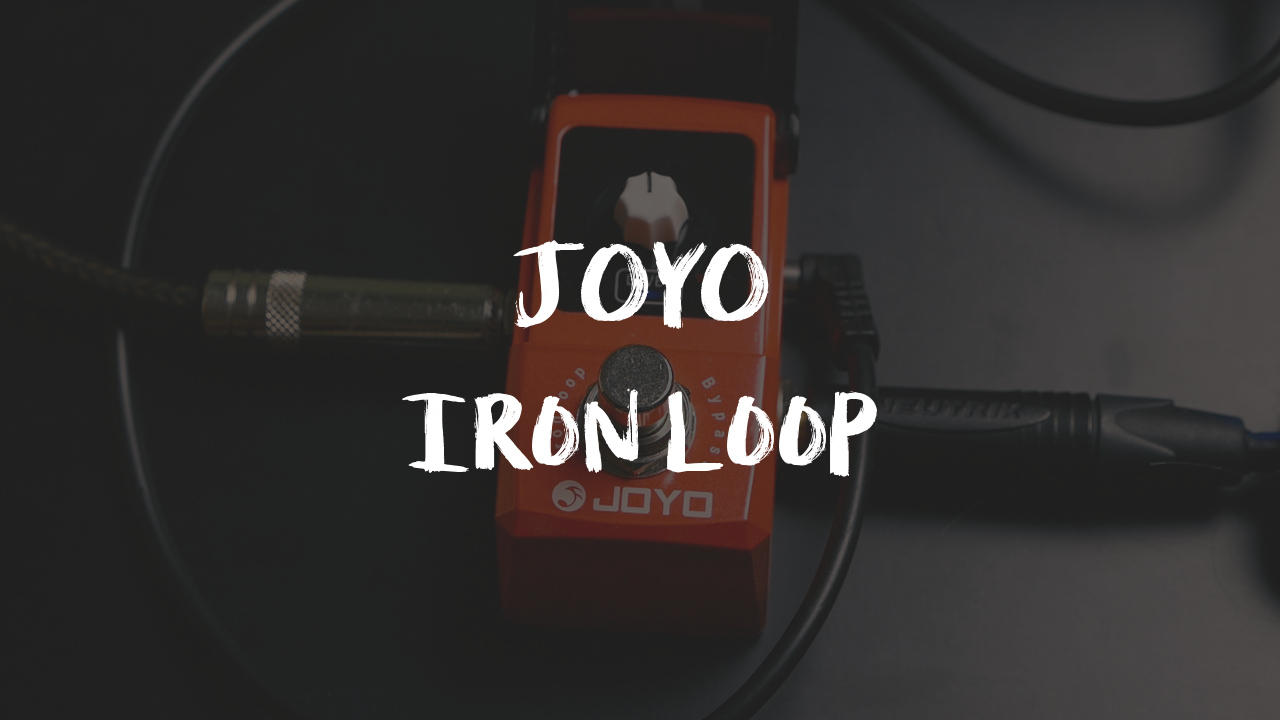 [GAŁKOLOGIA] JOYO IRON LOOP – Recenzja