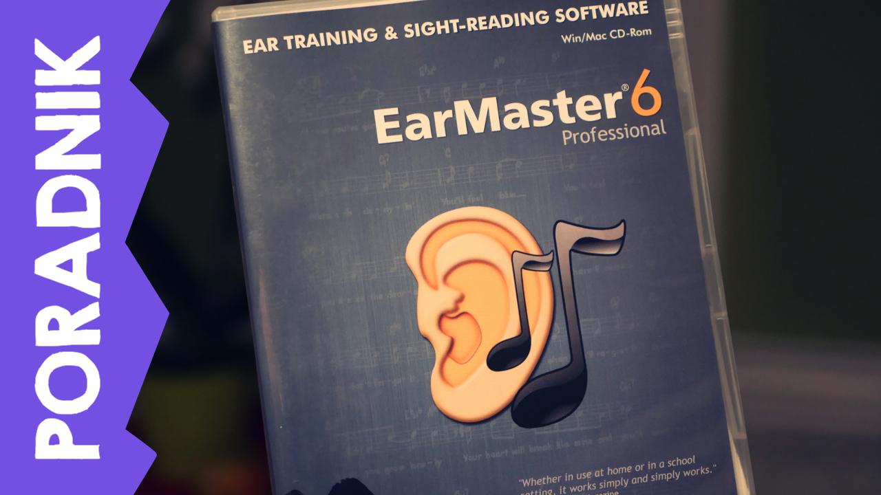[PORADNIK] Kształcenie słuchu w programie Ear Master 6