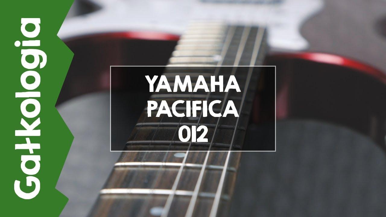 [GAŁKOLOGIA] – Yamaha Pacifica 012