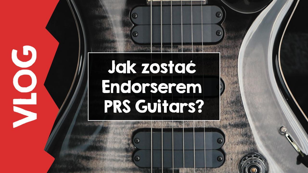 [VLOG] Jak zostać Endorserem PRS?