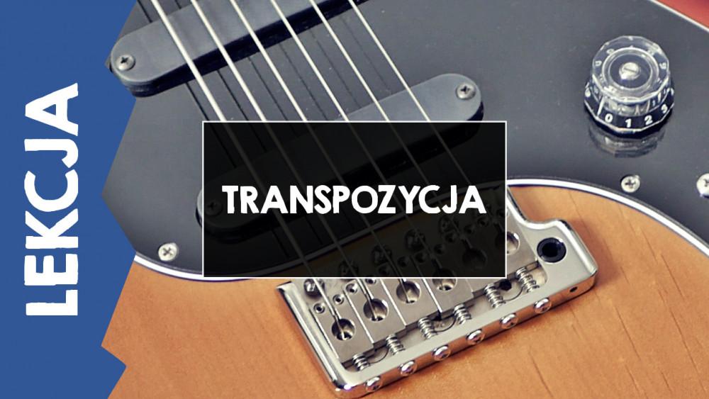 [LEKCJA] Jak zmienić tonację utworu? Transpozycja!