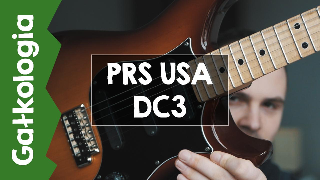[GAŁKOLOGIA] – PRS DC3 USA