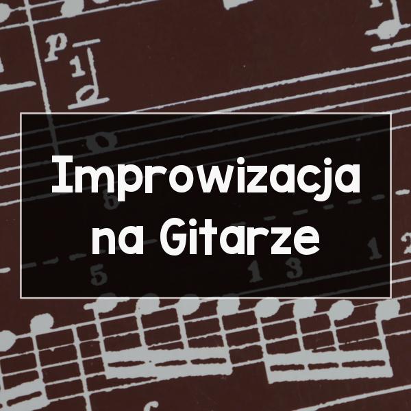 Improwizacja na gitarze